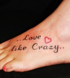 love like crazy foot tattoo. Black Bedroom Furniture Sets. Home Design Ideas
