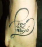 Live Love Laugh  Tattoo on Foot Instep