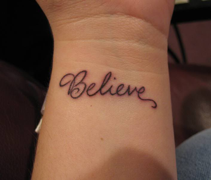Believe Tattoo Ideas for Wrist
