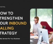 How to Strengthen Your Inbound Calling Strategy