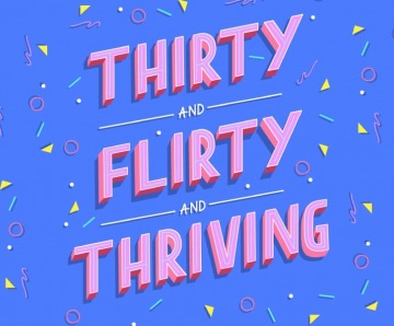 Imperative Skills To Attain 30 Flirty and Thriving State