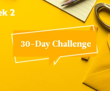 Take the 30-Day Challenge, Part 2