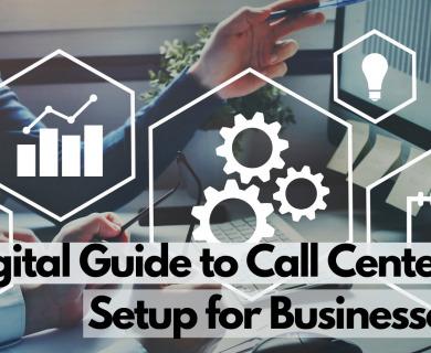 IO Digital Guide to Call Center Setup for Businesses