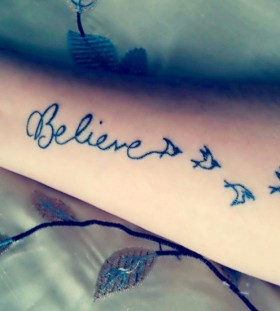 Birds and believe tattoo
