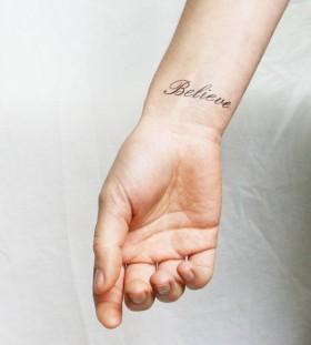 Wrist believe tattoo