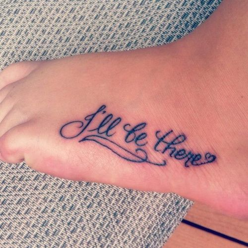 Cool foot quote tattoo
