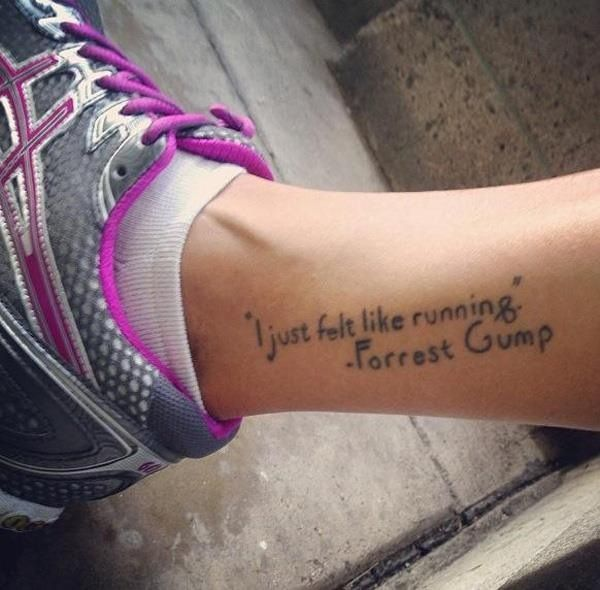 I just felt like running quote tattoo on leg