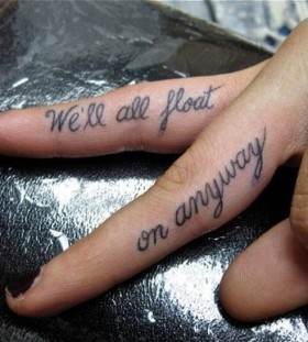 We'll all float on anyway quote tattoo on finger