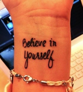 Believe in yourself wrist tattoo