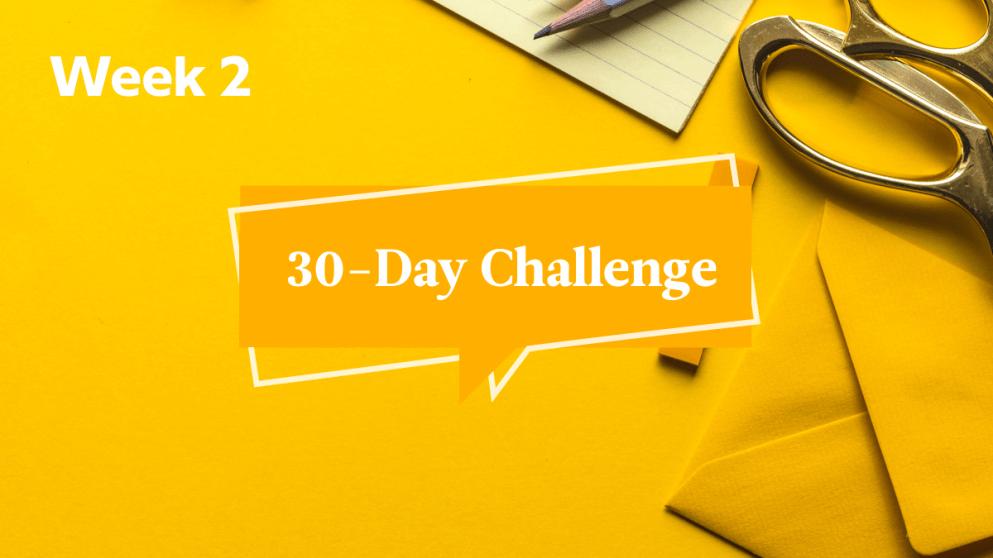 30-Day Challenge, Part 2