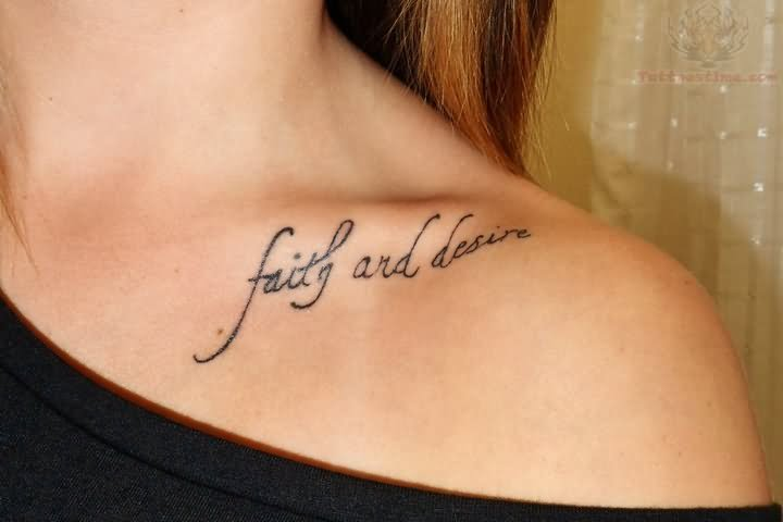 Faith and desire collarbone tattoo