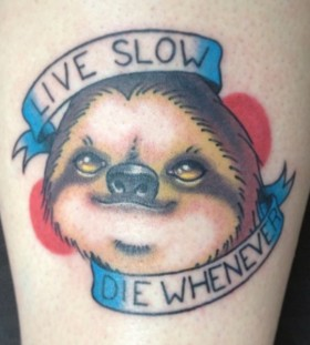 Funny sloth and quote tattoo