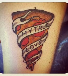 My trues love pizza tattoo