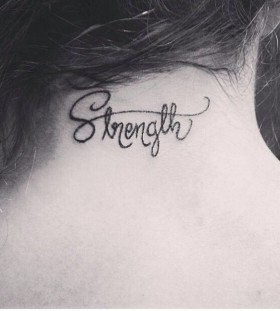 Strength quote tattoo on neck
