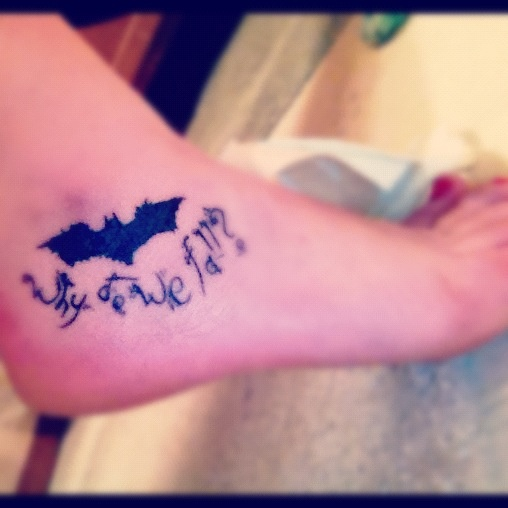 Why do we fall lovely batman tattoo