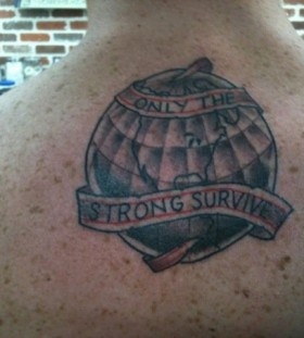 Only the strong survive in earth tattoo