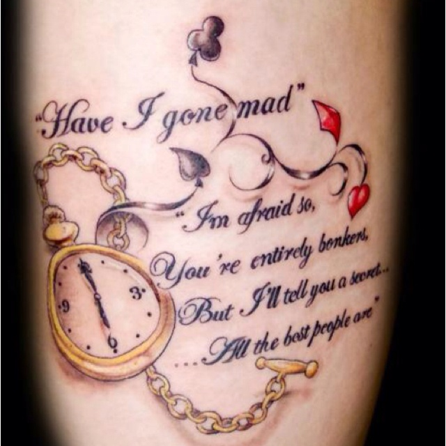 Alice in Wonderland quote tattoo