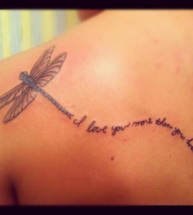 Dragon-fly and quote tattoo
