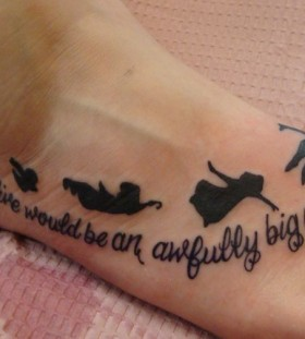 Peter Pan foot tattoo with quote
