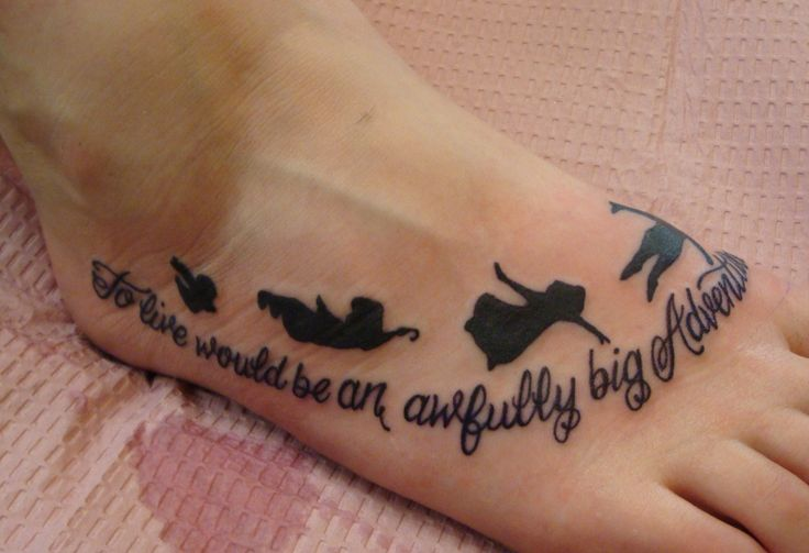 Peter Pan foot tattoo with quote - | TattooMagz › Tattoo ...