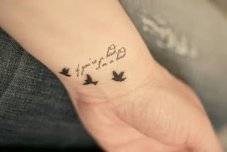 Quote and Birds Tattoo On Wrist
