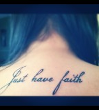Just Have Faith - Upper Back Tattoo Ideas