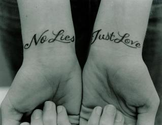 "Feminine ""No Lies. Just Love."" Wrists Tattoo Design for Women"