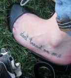 Don't Tread On Me Words Foot Tattoo