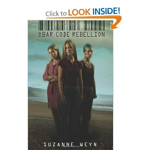 The Barcode Rebellion by Suzanne Weyn Books