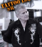 Lou Sr World Famous Tattoo